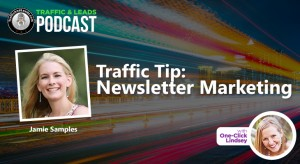 Traffic Tip: Newsletter Marketing