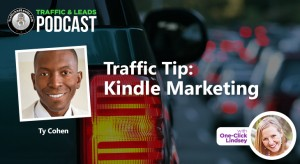 Traffic Tip: Kindle Marketing