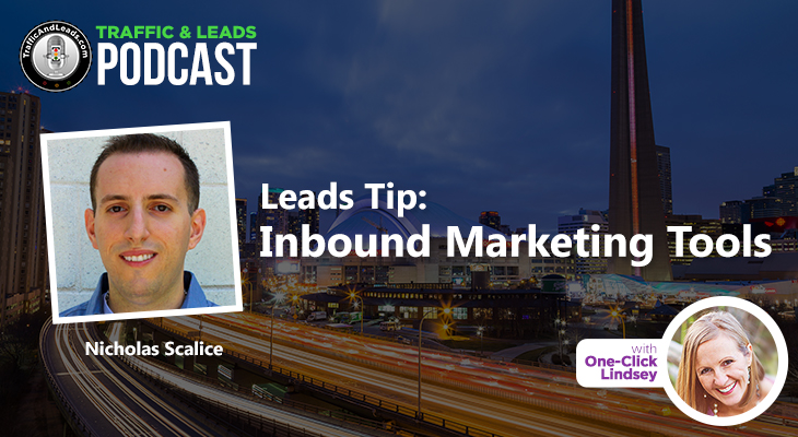 Nicholas Scalice Leads Tip: Inbound Marketing Tools