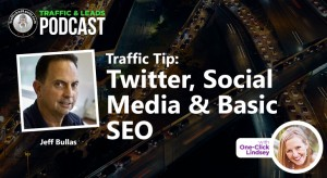 Traffic Tip:  Twitter, Social Media & Basic SEO