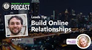 Lead Tip: Build Online Relationships