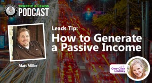 Traffic Tip: How to Generate a Passive Income
