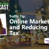 Traffic Tip: Online Marketing and Reducing Your Tax