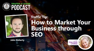 Traffic Tip: How to Market Your Business through SEO