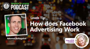Lead Tip: How does Facebook Advertising Work