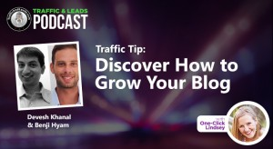 Traffic Tip: Discover How to Grow Your Blog