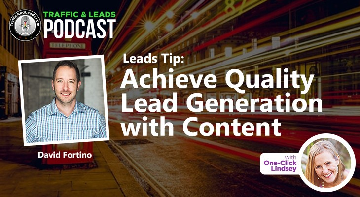 Leads Tip: Achieve Quality Lead Generation with Content