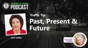 Traffic Tip: Past, Present and Future