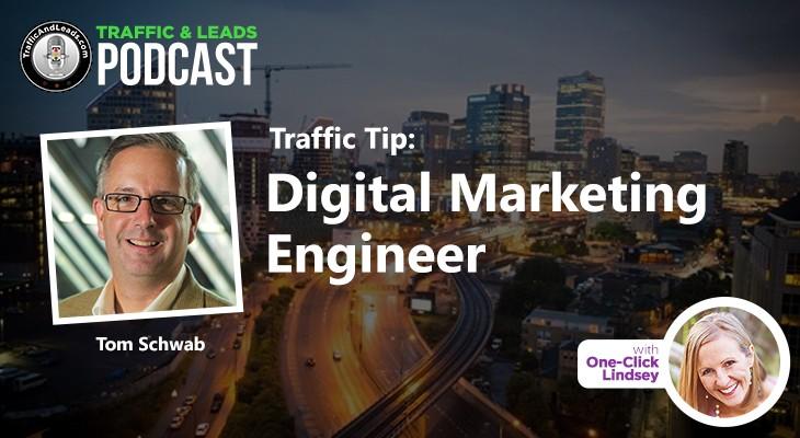 Traffic Tip: Digital Marketing Engineer