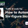 How to Automate a Six-Figure Income
