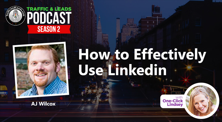 How to Effectively Use LinkedIn