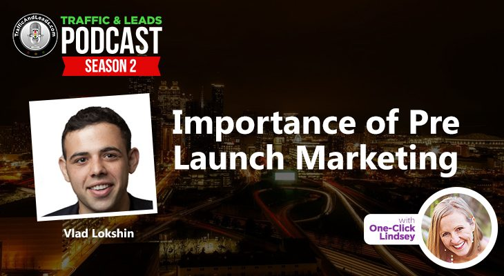 Importance of Pre Launch Marketing Vlad Lokshin