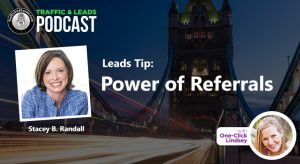 Leads Tip: Power of Referrals