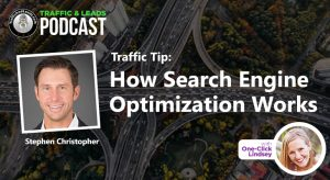 Traffic Tip: How Search Engine Optimization Works
