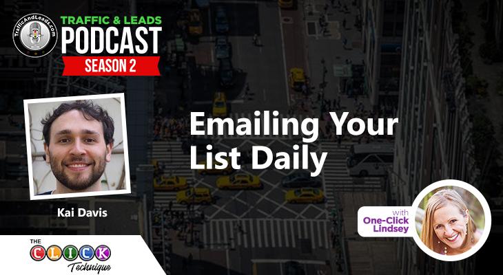 Kai Davis Emailing Your List Daily