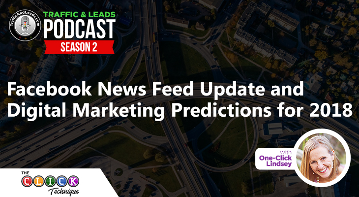 Facebook News Feed Update and Digital Marketing Predictions for 2018