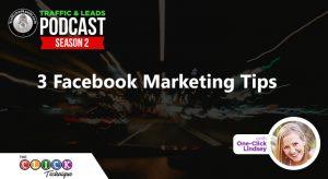 3 Facebook Marketing Tips