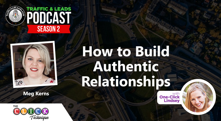 How to Build Authentic Relationships
