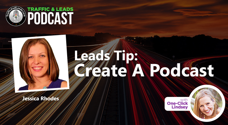 Jessica Rhodes Leads Tip: Create A Podcast