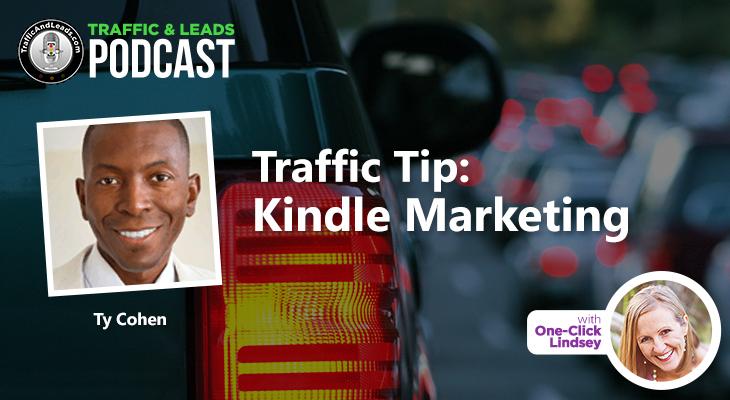 Traffic Tip: Kindle Marketing