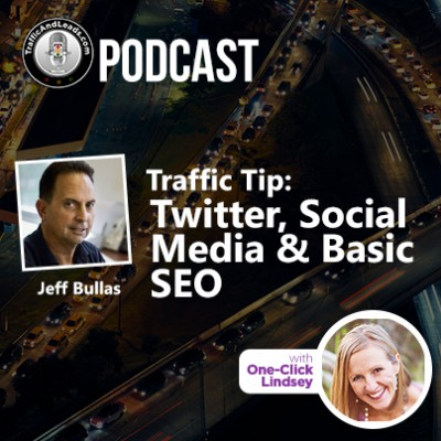 Jeff Bullas Traffic Tip: Twitter, Social Media and Basic SEO