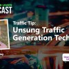 Unsung Traffic Generation Techniques