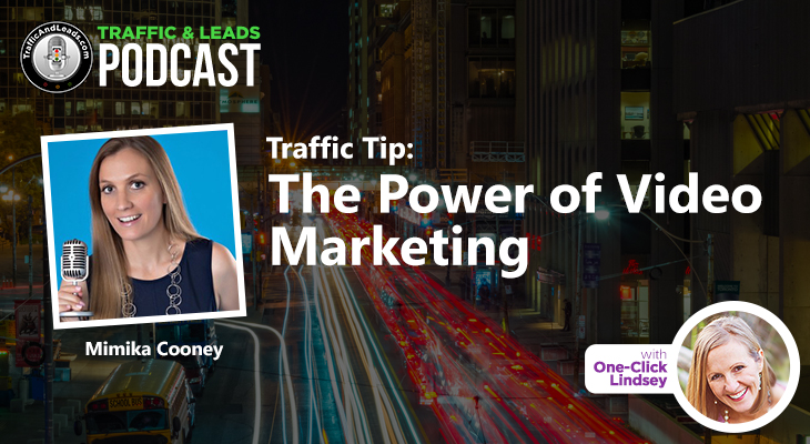 Traffic Tip: The Power of Video Marketing
