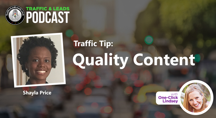 Traffic Tip: Quality Content