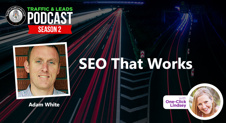 SEO that Works with Adam White Founder of SEOJet