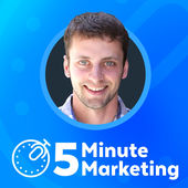 Online Marketing Podcast 5 Minute Marketing Podcast
