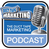Online Marketing Podcast Duct Tape Marketing Podcast