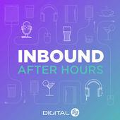 Online Marketing Podcast Inbound After Hours Podcast