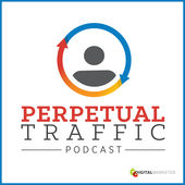 Online Marketing Podcast Perpetual Traffic Podcast