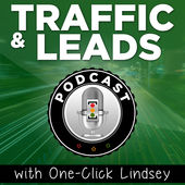 Online Marketing Podcast Traffic and Leads Podcast