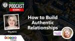 How to Build Authentic Relationship
